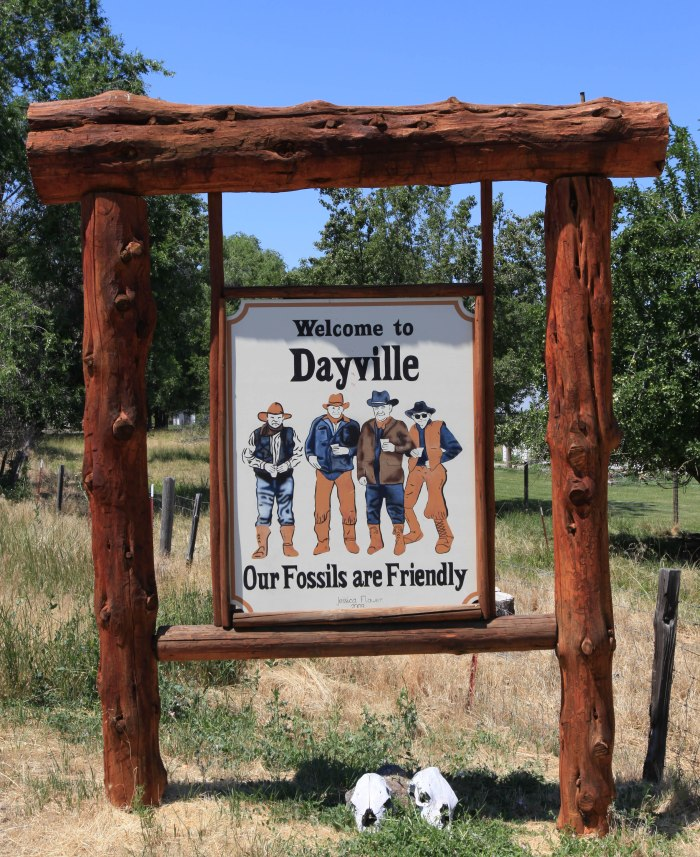 """""""Even our fossils are friendly"""" --Dayville,OR"""